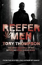 Reefer Men: The Rise and Fall of a Billionaire Drug Ring,Tony  ,.9780340899335