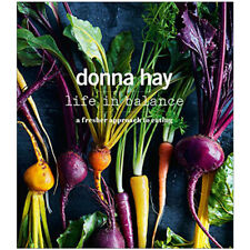 Donna Hay Life in Balance A Fresher Approach to Eating Book Paperback New