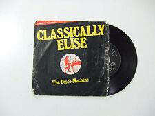 "The Disco Machine/Classically Elise - Disco Vinile 45 Giri 7"" STAMPA ITALIA 1977"