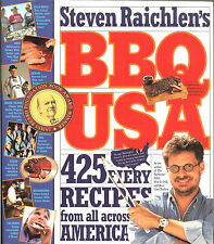 Steven Raichlen's BBQ USA: 425 Fiery Recipes from All Across America, NEW PB