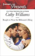 Bought to Wear the Billionaire's Ring (Harlequin Presents) by Williams, Cathy, G