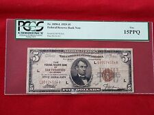 FR-1850L  1929 Series $5 San Francisco Federal Reserve Bank Note *PCGS 15 PPQ*