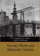 Van der Waals and Molecular Science: By Kipnis, A. Ya., Yavelov, B. E., Rowli...