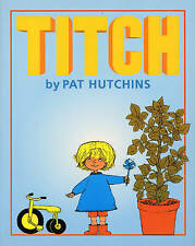 Titch (Red Fox picture books), Acceptable, Hutchins, Pat, Book