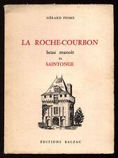 G. PESME, LA ROCHE-COURBON, BEAU MANOIR DE SAINTONGE