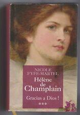 Hélène de Champlain 3  Gracias a Dios! Nicole Fyfe-Martel