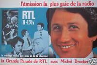 PUBLICITÉ 1978 RADIO RTL 11H-13H LA GRANDE PARADE AVEC MICHEL DRUCKER