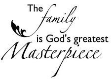 FAMILY IS GOD'S GREATEST MASTERPIECE Wall Lettering Words Decal Vinyl Quote 36""