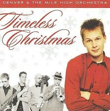 Denver And The Mile High Orchestra : Timeless Christmas CD