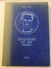 Elio Fiore - DIALOGHI per non morire (prima edizione, 1964)