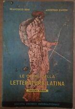 Le opere della letteratura latina vol 3 - F.Semi, A.Zanon, 1958, SEI - S