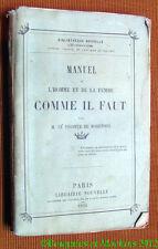 Vicomte de Marrennes Manuel de l'homme et de la femme comme il faut 1855