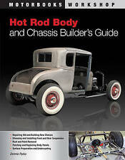 Hot Rod Body and Chassis Builder's Guide (Motorbooks Workshop) by Dennis Parks