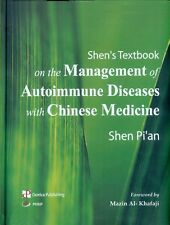 Shen's Textbook on the Management of Autoimmune Diseases with Chinese Medicine