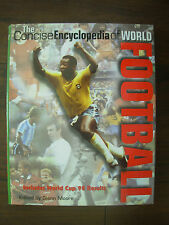 THE CONCISE ENCYCLOPEDIA OF WORLD FOOTBALL HB BOOK 1998
