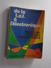 De la T.S.F. à l'électronique  A. Vasseur Tech. Radio. 1975 Dédicace Envoi