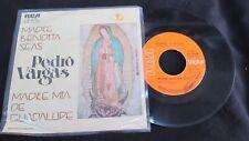 "PEDRO VARGAS MADRE BENDITA SEAS MEXICAN 7"" SINGLE PS RELIGIOUS PROMO STAMPED"