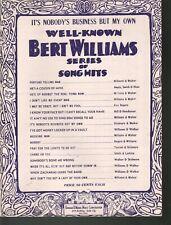 It's Nobody's Business But My Own 1919 Bert Williams Sheet Music