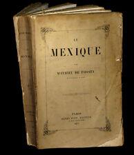[VOYAGES MEXICO] FOSSEY (Mathieu de) - Le Mexique. EO 1857.