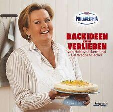 Backideen zum Verlieben: von Hobbybäckern und Lisl Wagner-Bacher - das Philadelp