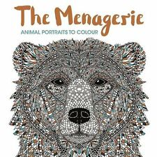 The Menagerie Animal Portraits to Colour - PB Book - Brand New - 1910552151