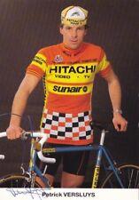 CYCLISME carte cycliste PATRICK VERSLUYS équipe HITACHI  signée