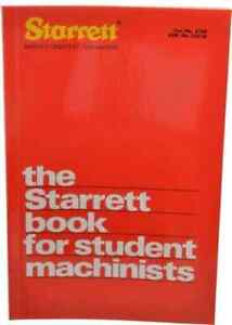 The Starrett Book Handbook for Student Machinists, 17th Edition