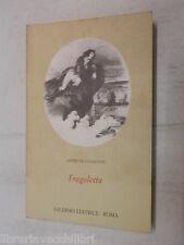 FRAGOLETTA Henri De Latouche Salerno Editrice 2000 romanzo Napoli Parigi 1799 di