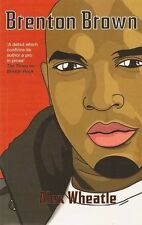 Brenton Brown, Alex Wheatle, New Book