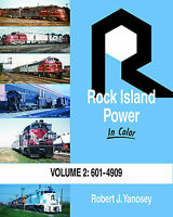 ROCK ISLAND Power in Color, Vol. 2: 601 to 4909 Diesel Fleet -- (NEW BOOK)