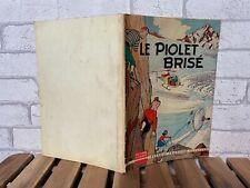 RARE EO // FRIPOUNET ET MARISETTE N°1 // LE PIOLET BRISE // BONNET 1959 // B++