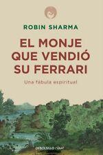 EL MONJE QUE VENDIO SU FERRARI, POR: ROBIN SHARMA