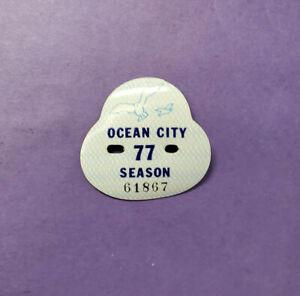 1977 OCEAN CITY, NJ Vintage Seasonal Beach Tag / Badge - Free Shipping LOOK!