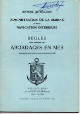 ROYAUME DE BELGIQUE   REGLES POUR PREVENIR LES ABORDAGES EN MER   1971