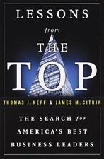 Lessons from the Top : The Search for America's Best Business Leaders, Thomas J.