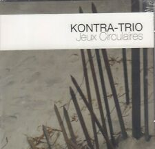 KONTRA-TRIO – JEUX CIRCULAIRES (2010 JAZZ CD GERMANY)