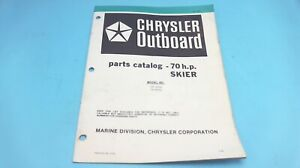 1979 Chrysler Outboard 70 H.P. Skier 709 H0AN 709 B0AH Parts Catalog - Used