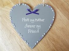 First My Mother forever my friend wooden grey heart sign plaque Mum gift