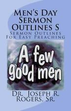 Men's Day Sermon Outlines S : Sermon Outlines for Easy Preaching: By Rogers,,...