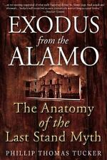 EXODUS FROM THE ALAMO: The Anatomy of the Last Stand Myth, 19th Century, State &