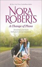A Change of Plans : Second Nature Summer Desserts by Nora Roberts (2014, PB)