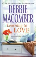 Learning to Love: Sugar and SpiceLove by Degree by Debbie Macomber