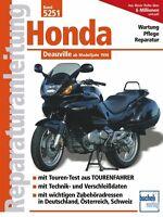 HONDA Deauville ab 1998 Reparaturanleitung Reparatur/Handbuch Reparaturbuch Buch