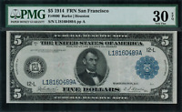1914 $5 Federal Reserve Note San Francisco FR-890 - Graded PMG 30 EPQ - VF