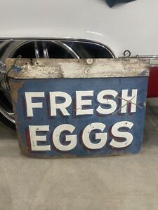 Large Antique 1950's Fresh Eggs Farm Sign. Great Blue Paint Double Sided