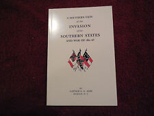 A Southern View of Invasion of Southern States, By Last Surviving CSA Officer