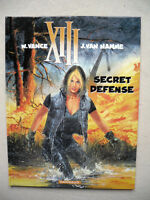 VANCE VAN HAMME XIII SECRET DEFENSE EO NEUF