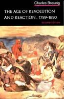 Age of Revolution and Reaction 1789-1850 [Norton History of Modern Europe]
