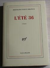 L'ÉTÉ 36 par Bertrand Poirot-Delpech - NRF Gallimard 1984