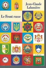 Le Front russe.Jean-Claude LALUMIERE .Le Dilettante L004